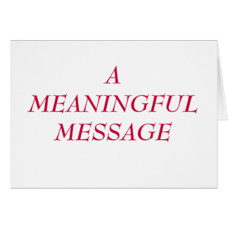 MEANINGFUL MESSAGE:  HEART TO HEART 15 CARD