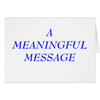 MEANINGFUL MESSAGE:  TERMINAL ILLNESS 3 CARD
