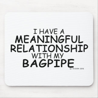Meaningful Relationship Bagpipe Mouse Pad