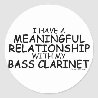 Meaningful Relationship Bass Clarinet Classic Round Sticker