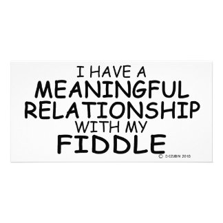 Meaningful Relationship Fiddle Card