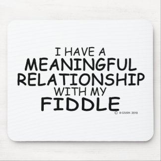 Meaningful Relationship Fiddle Mouse Pad