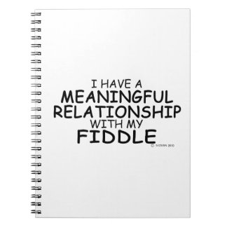 Meaningful Relationship Fiddle Notebook
