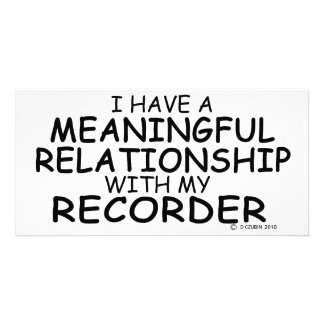 Meaningful Relationship Recorder Photo Card