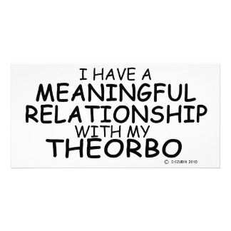 Meaningful Relationship Theorbo Photo Card