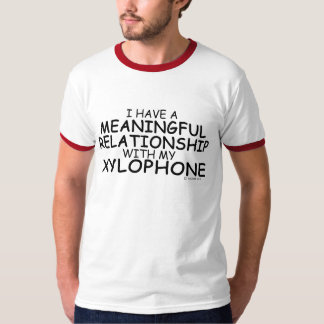 Meaningful Relationship Xylophone T-Shirt
