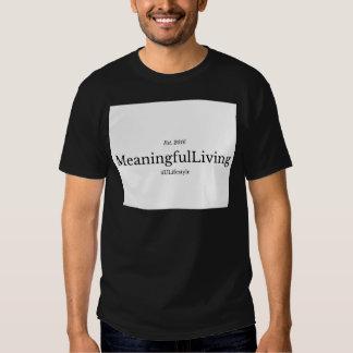 MeaningfulLiving Brand red sentence logo T-Shirt
