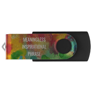 Meaningless Inspirational Phrase Flash Drive