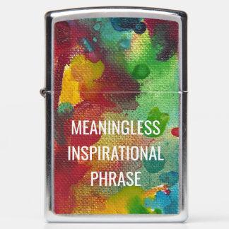Meaningless Inspirational Phrase Zippo Lighter