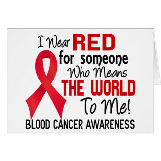 Means The World To Me 2 Blood Cancer Greeting Card