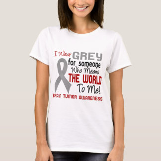 Means The World To Me 2 Brain Tumor T-Shirt