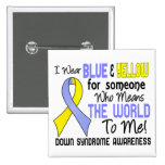 Means The World To Me 2 Down Syndrome Buttons