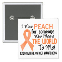 Means The World To Me 2 Endometrial Cancer Button