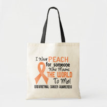 Means The World To Me 2 Endometrial Cancer Tote Bag