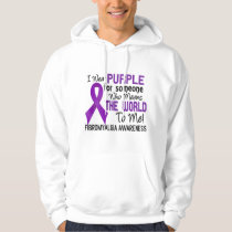 Means The World To Me 2 Fibromyalgia Hoodie