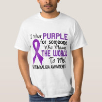 Means The World To Me 2 Fibromyalgia T-Shirt