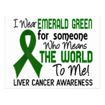 Means The World To Me 2 Liver Cancer Postcard
