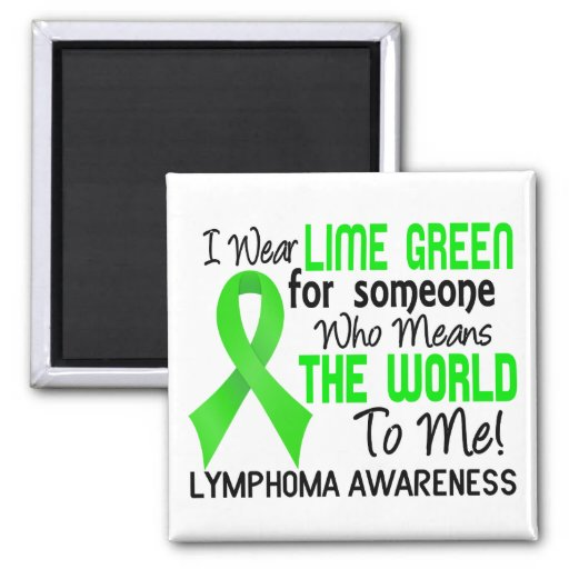 Means The World To Me 2 Lymphoma Fridge Magnet