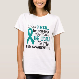 Means The World To Me 2 PKD T-Shirt