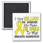 Means The World To Me 2 Sarcoma Magnets