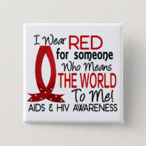 Means The World To Me AIDS Pinback Button