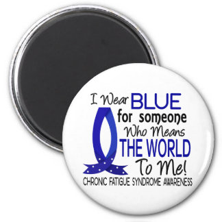 Means The World To Me CFS Fridge Magnet