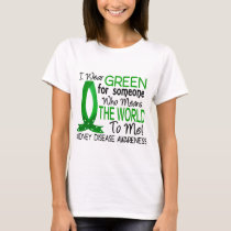 Means The World To Me Kidney Disease T-Shirt