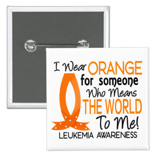 Means The World To Me Leukemia Pinback Button