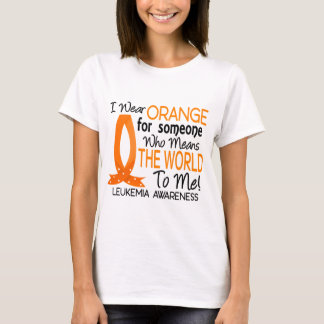 Means The World To Me Leukemia T-Shirt