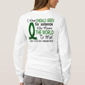 Means The World To Me Liver Cancer T-Shirt