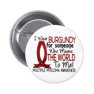 Means The World To Me Multiple Myeloma Pinback Buttons