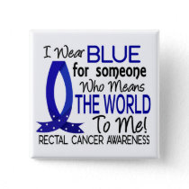 Means The World To Me Rectal Cancer Pinback Button