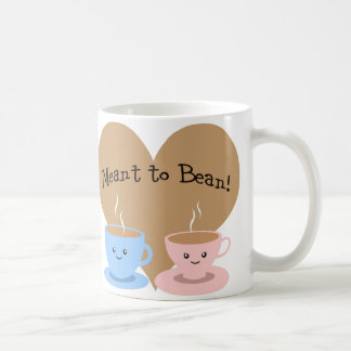 Meant to Bean Coffee Mug