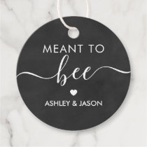 Meant to Bee Honey Gift Tag, Wedding Chalkboard Favor Tags