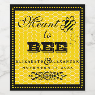 Meant To Bee Wedding Guest Favor Wine Bottle Label