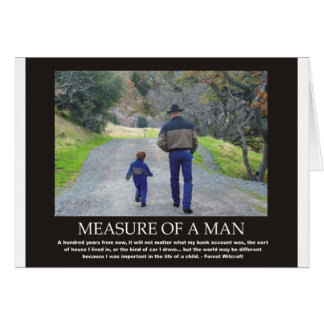 Measure of a Man in the Life of a Child Card