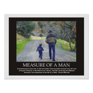 Measure of a Man Inspirational Quote Poster