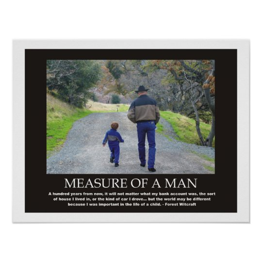Measure Of A Man Inspirational Quote Poster Zazzlecom