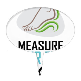 Measure Your Feet Day - Appreciation Day Cake Topper