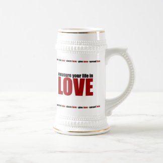 Measure Your Life In Love 18 Oz Beer Stein
