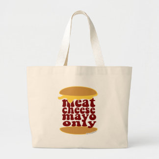 Meat Cheese and Mayo Large Tote Bag