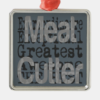 Meat Cutter Extraordinaire Metal Ornament