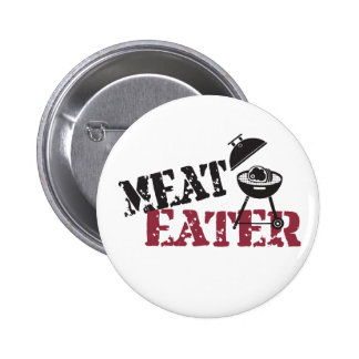 Meat Eater Pinback Button