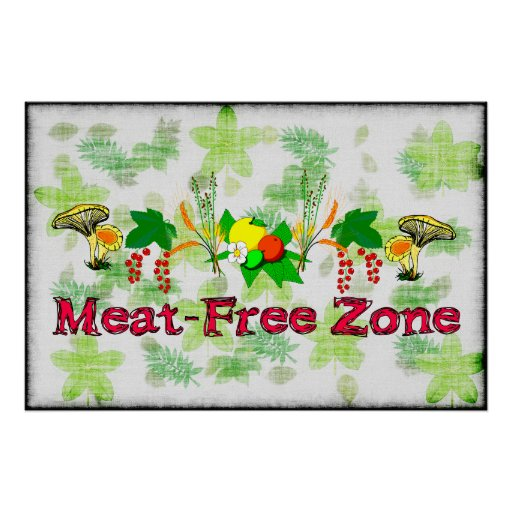 Meat-Free Zone Poster