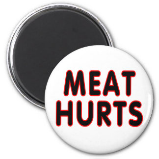 Meat hurts 2 inch round magnet