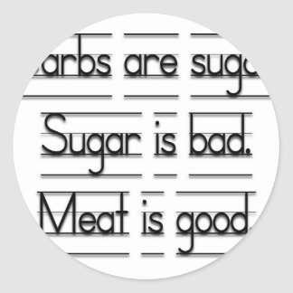 Meat is good classic round sticker