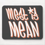 Meat is Mean Orange Mouse Pads