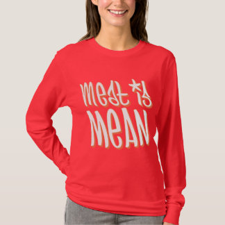 Meat is Mean Orange T-Shirt