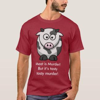Meat is Murder! But it's tasty tasty murder! T-Shirt