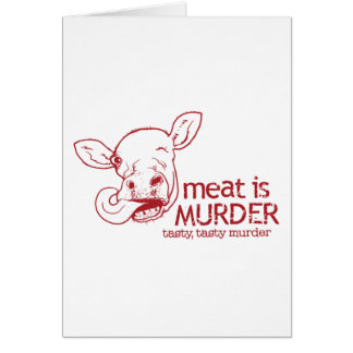 Meat is Murder Card